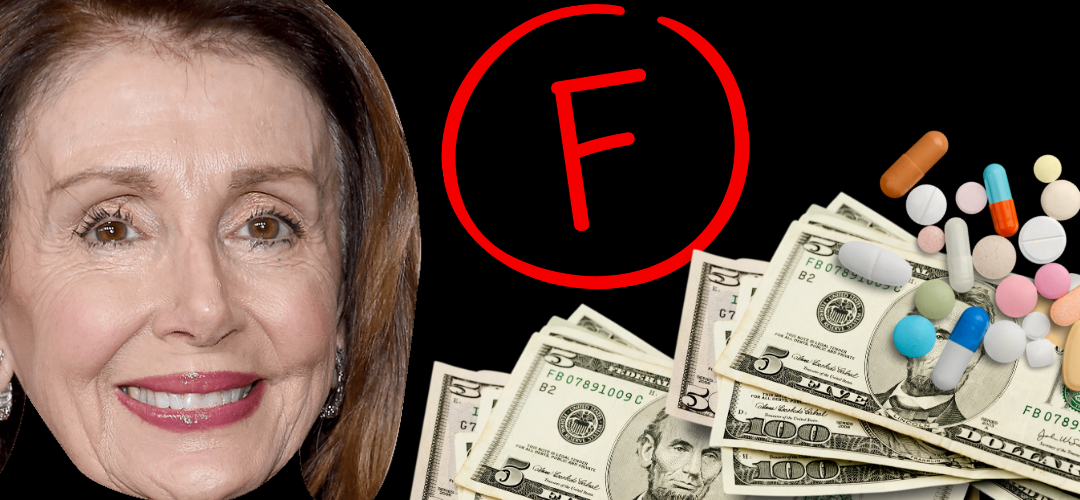Explaining Rep. Pelosi's F Grade on Drug Prices