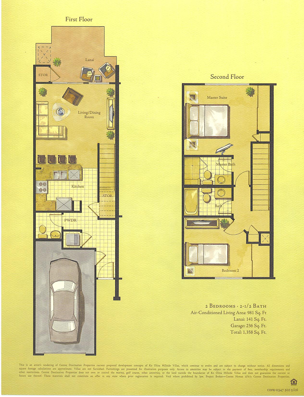 2 Bedroom - 2.5 Bath Living area - 981 sq. ft. Lanai - 141 sq. ft. Garage - 236 sq. ft. Total - 1,358 sq. ft.