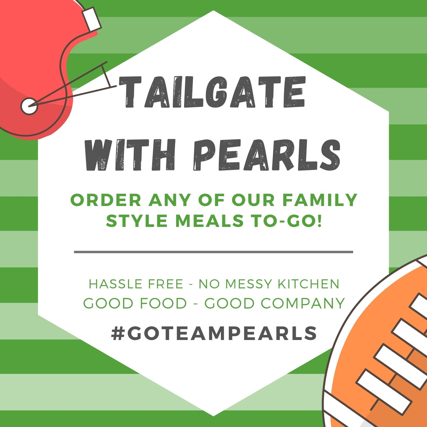 Tailgate with Pearls Family-Style Meals TO-GO!