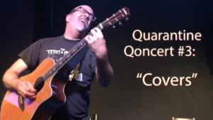 Quarantine Qoncert #1 - Covers