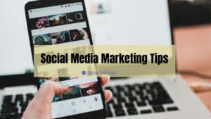 Read more about the article 8 Best Social Media Marketing Tips For More Engagements and Traffic