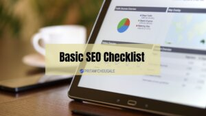 Read more about the article Basic SEO Checklist 2021: Kick-Start Your Website's SEO