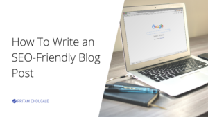 How To Write an SEO-Friendly Blog Post
