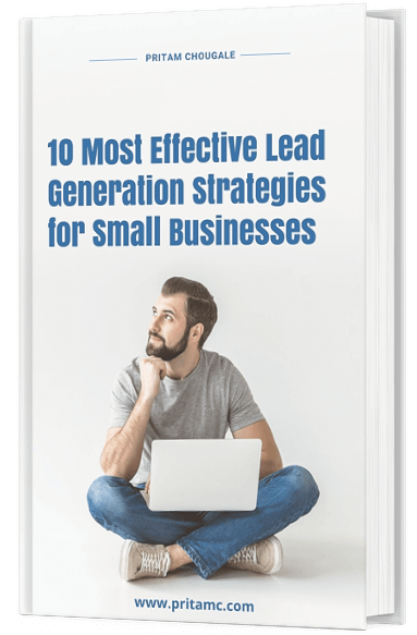 10 Most Effective Lead Generation Strategies for Small Businesses