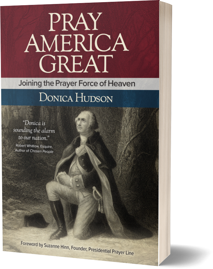 Pray America Great by Donica Hudson