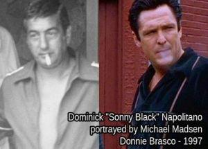 dominick-sonny-black-napolitano Michael Madsen Donnie Brasco