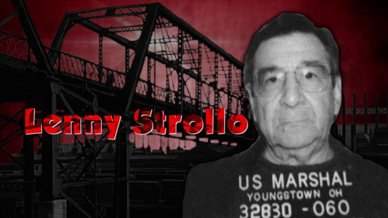 The Fall Of Youngstown Mob Boss Lenny Strollo