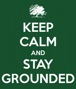 keep-calm-and-stay-grounded