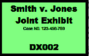Custom exhibit sticker showing a joint exhibit in trial.
