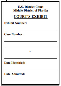 Exhibit Evidence Label for Middle District of Florida - Federal Court
