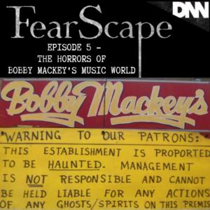 paranormal, bobby mackeys music world, pearl bryan, johanna, haunted, podcast