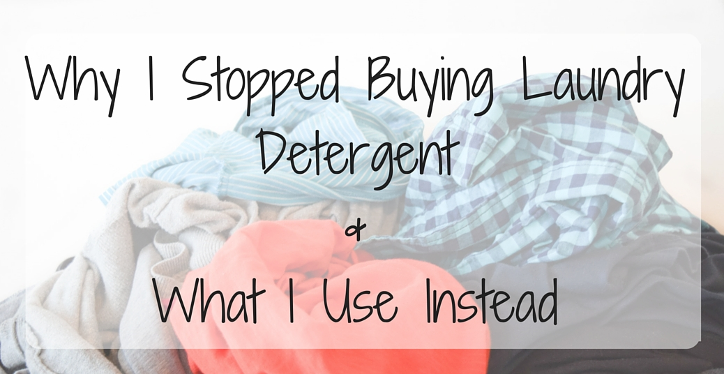 Why I Stopped Buying Laundry Detergent (DIY Laundry Detergent Recipe)