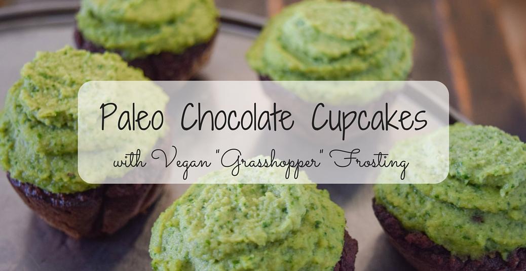 Paleo Grasshopper Chocolate Cupcakes