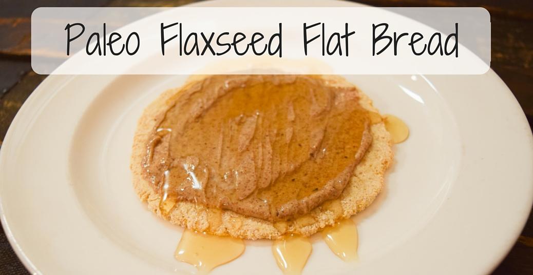 Paleo Flaxseed Flat Bread