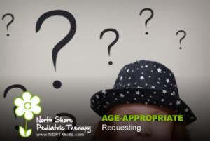 age appropriate requesting