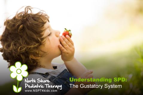 Understanding Sensory Processing Disorder: The Gustatory System
