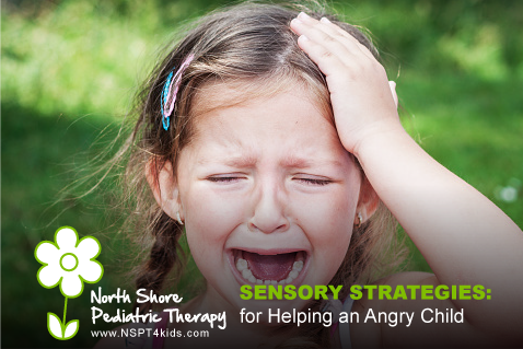 Sensory Strategies to Calm the Angry Child