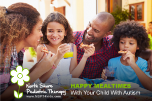 Better Mealtimes with Your Child With Autism