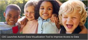 CDC launches Autism Data Visualization Tool