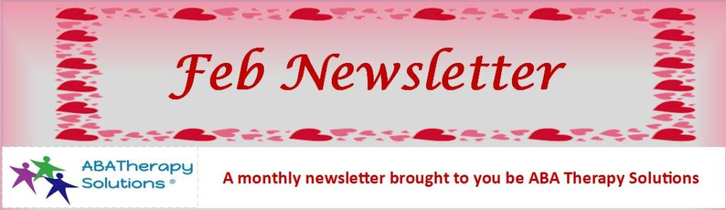 ABA Therapy Solutions' February Newsletter