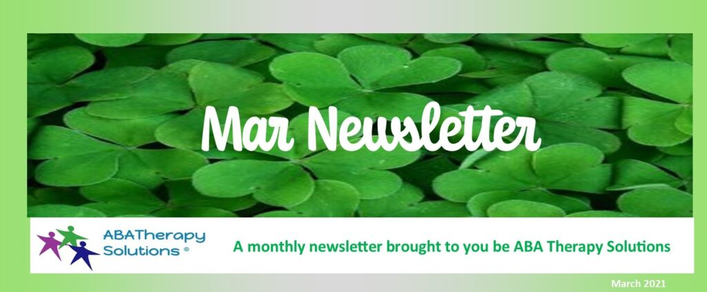 ABA Therapy Solutions March Newsletter