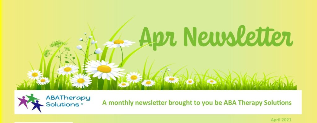 ABA Therapy Solutions April Newsletter