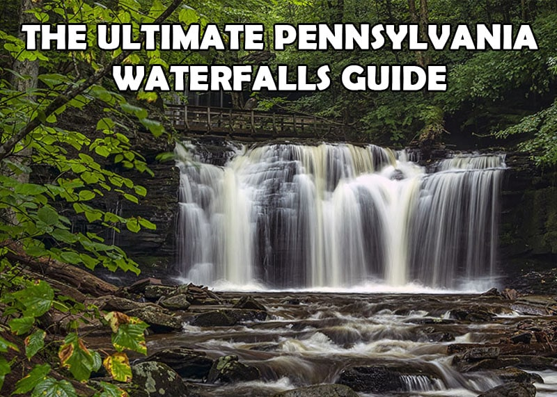 The Ultimate Pennsylvania Waterfall Guide created by Rusty Glessner