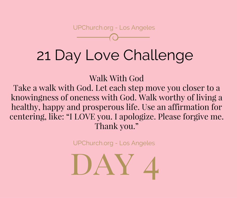 Day 4 - 21 Day Love Challenge