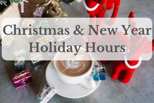 Christmas and New Year Holiday Hours