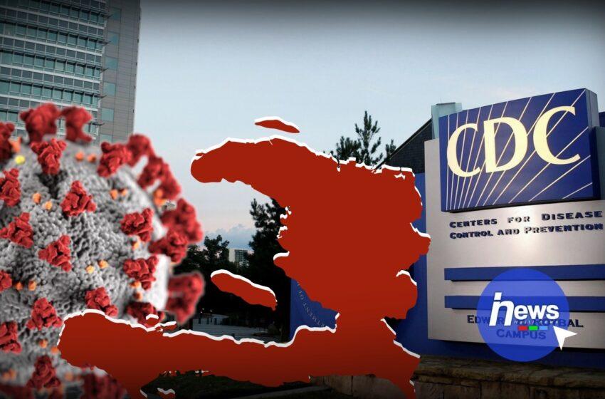 Covid-19: le CDC place Haïti sur une liste de pays à éviter