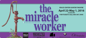 SC Children's Theatre Mounts 'The Miracle Worker' @ Peace Center Gunter Theatre | Greenville | South Carolina | United States