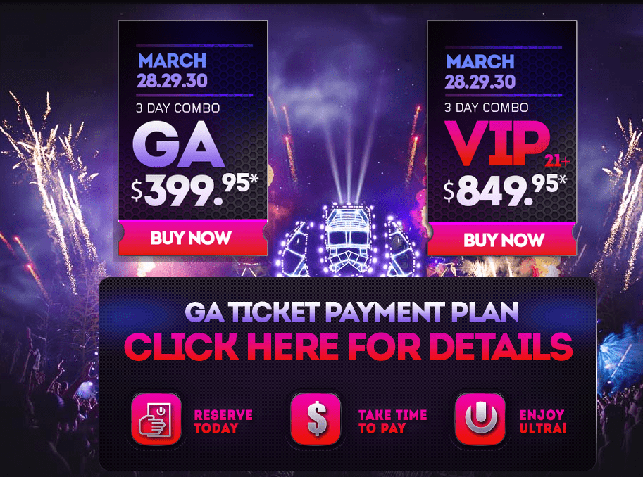 ULTRA Music Festival announces 2014 Payment Plan