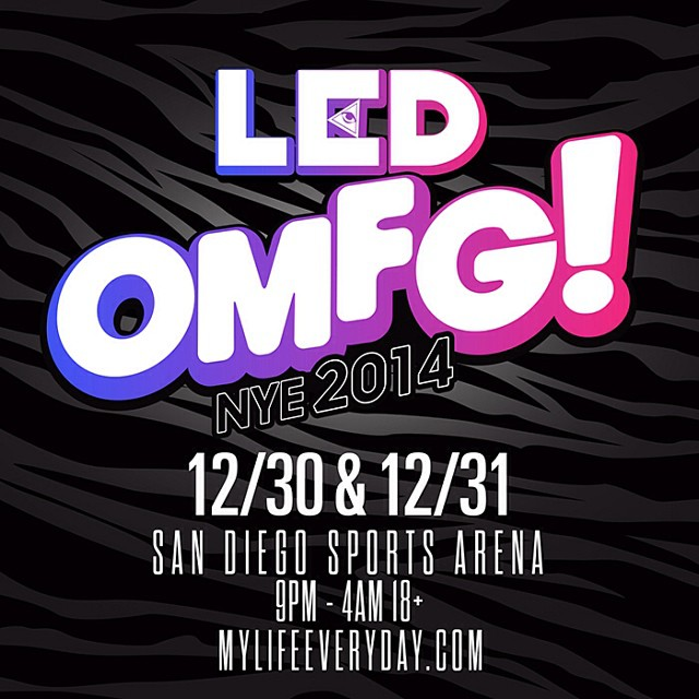 LED announces OMFG! NYE lineup 2014 in San Diego
