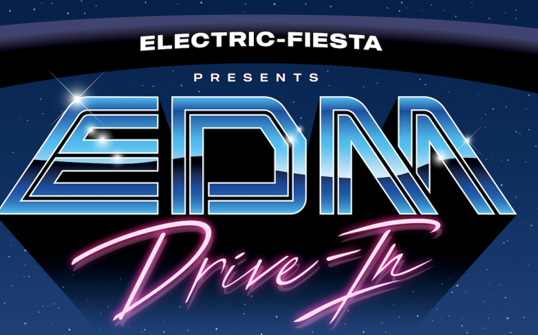San Antonio's First-Ever EDM Drive-in Festival Coming June 26-June 27, EDM Maniac Official Media Partner