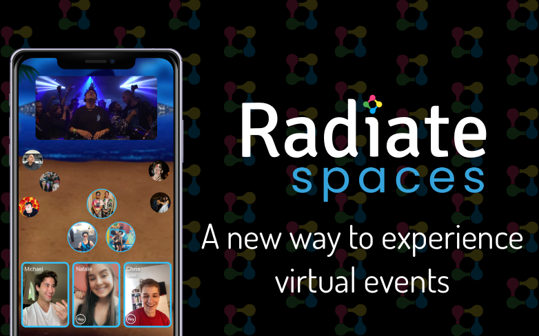 Radiate Launches Virtual Venue With Radiate Spaces
