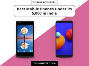 best mobile phones under rupees 5 000 in india
