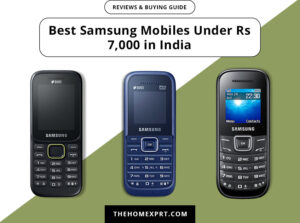 best samsung mobiles under rs 7 000 in india