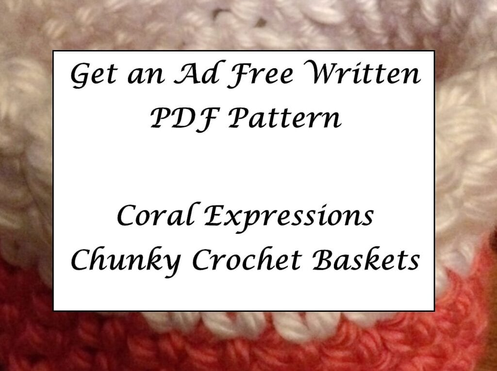 Coral Expressions Chunky Crochet Basket Printable