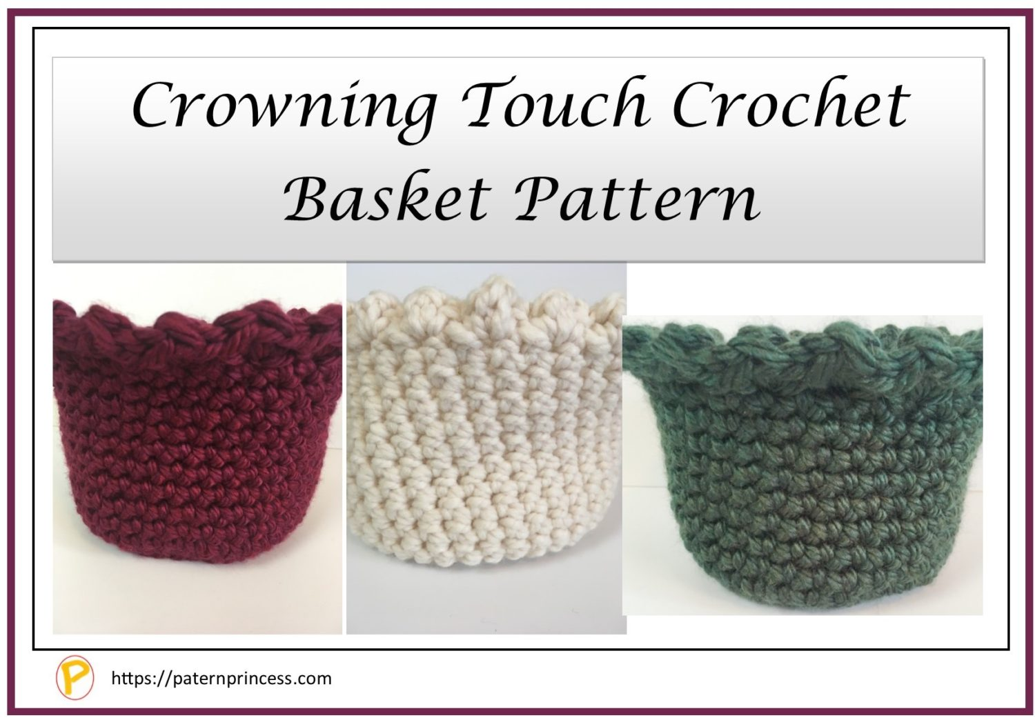 Crowning touch crochet basket patterns