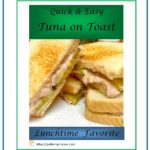 Quick and Easy Tuna on Toast 1