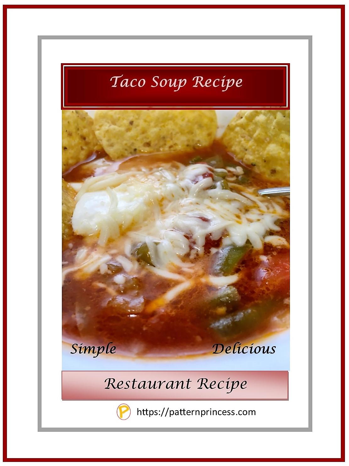 Taco Soup Recipe 1