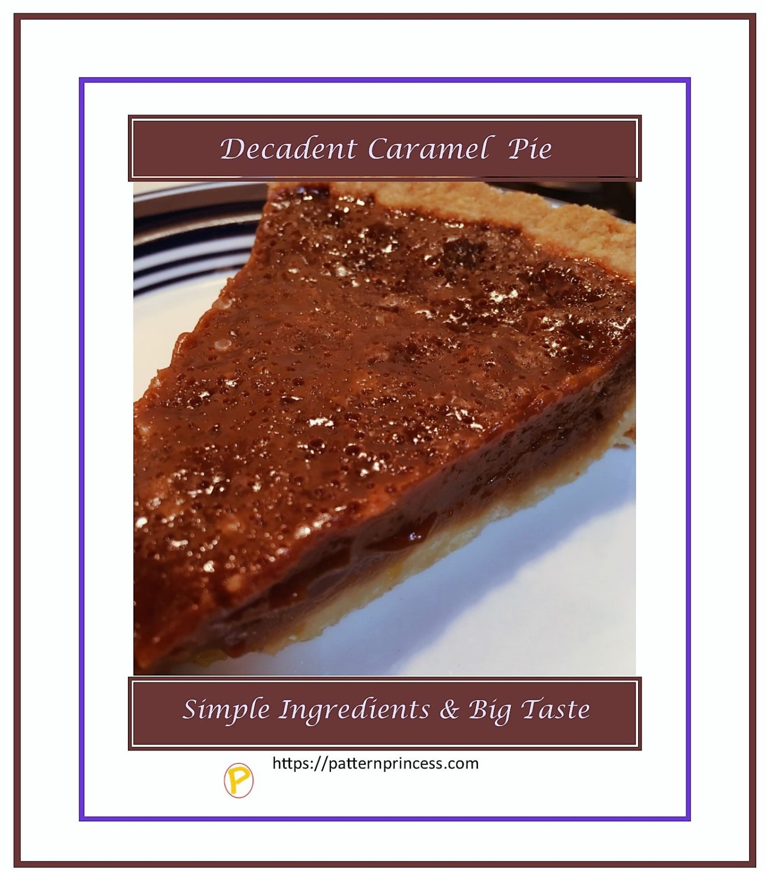 Decadent Caramel Pie 1