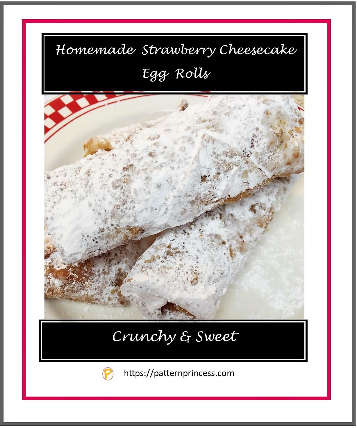 Homemade Strawberry Cheesecake Egg Rolls