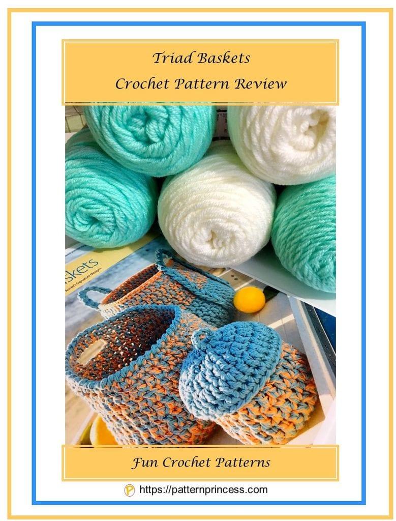 Triad Baskets Crochet Pattern Review 1