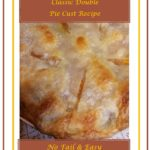 Classic Double Crust Pie Recipe 1