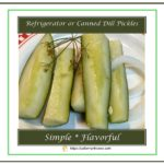Refrigerator or Canned Dill Pickles 1
