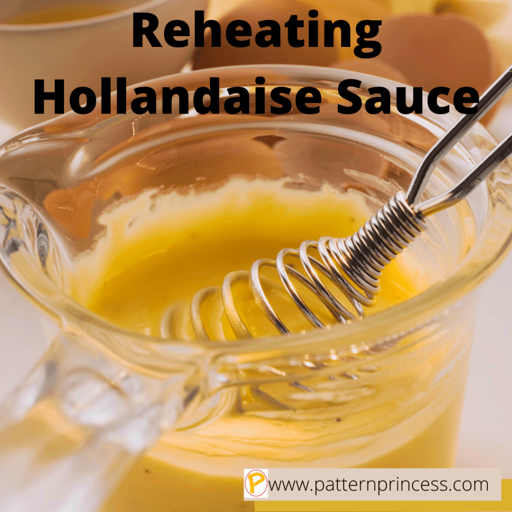 Reheating Hollandaise Sauce