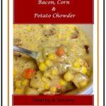 Bacon Corn and Potato Chowder 1