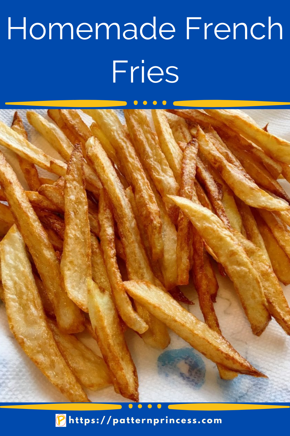 Homemade French Fries