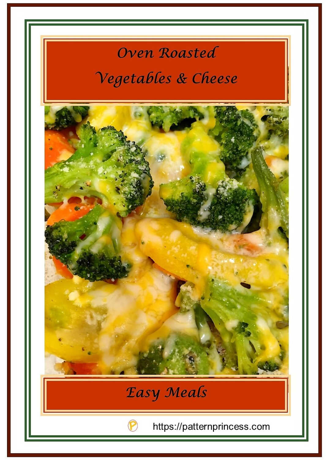 Oven Roasted Vegetables and Cheese 1